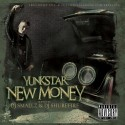 Yunkstar - New Money mixtape cover art