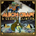 Aleon Craft & George Clinton - Mothership, The Decatur Connection mixtape cover art