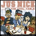 Jus Nice - The Cool Table mixtape cover art