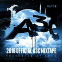 Official 2010 A3C Mixtape Part 2 (Presented By SMKA) mixtape cover art