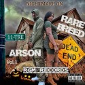 Arson & Rare Breed - Nightmare On 11-Tre mixtape cover art