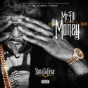 Butta Da Great - Mr. All I Want Is Money mixtape cover art