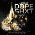 Dope Shxt 2 mixtape cover art