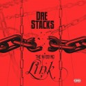 Dre Stacks - The Missing Link mixtape cover art
