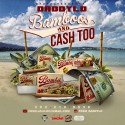 FDSM DaddyLo - Bamboos & Cash Too mixtape cover art