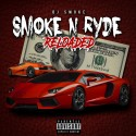 Smoke N Ryde (Reloaded) mixtape cover art