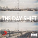 Da Illest - Day Shift mixtape cover art