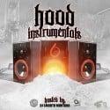 Hood Instrumentals 6 mixtape cover art