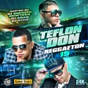 Teflon Don 15 Reggaeton mixtape cover art