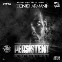 Tonio Armani - Persistent mixtape cover art