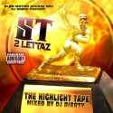 ST 2 Lettaz - The Highlight Tape mixtape cover art