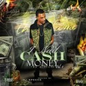 D Heat Tha Flame - I Need Cash Money mixtape cover art