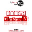 Goodbye! Monday! mixtape cover art