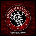 Loyalty Beats - Who We Be mixtape cover art