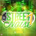 Street Noise 7 mixtape cover art