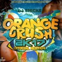 #TheRealOrangeCrush2k17 mixtape cover art