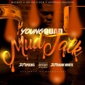 Young Quad - MudTalk mixtape cover art
