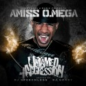 Amiss O. Mega - Untamed Aggression mixtape cover art