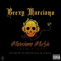 Beezy Marciano - Marciano Music mixtape cover art