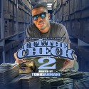 Cut The Check 2 (Hosted By Tonio Armani) mixtape cover art