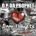 D.P. Da Prophet - Deep Thoughts  From The Heart mixtape cover art
