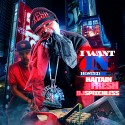 I Want In (Hosted By Haitian Fresh) mixtape cover art