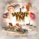 I Want In 2 (Hosted By Doe Bear) mixtape cover art