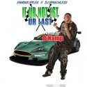 If Ur Not 1st Ur Last (Hosted By B-Hamp) mixtape cover art