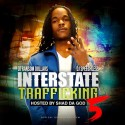 Interstate Trafficking 5 (Hosted By Shad Da God) mixtape cover art