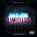Jay OH - Limitless mixtape cover art