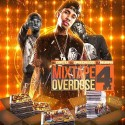 Mixtape Overdose 4 mixtape cover art