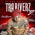 Red Bizzle - Tra Riverz 2 mixtape cover art