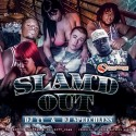 Slam'd  Out mixtape cover art