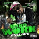 TBird - Hard Work Pays Off mixtape cover art