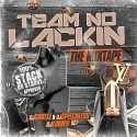 Team No Lackin' mixtape cover art