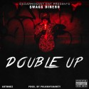 $wagg Dinero - Double Up mixtape cover art