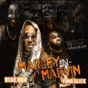 Yung Slick & Blak Mav - Marley & Marvin mixtape cover art