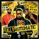 Fully Automatic (Hosted by Big Tuck) mixtape cover art