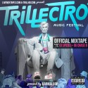 Trillectro Music Festival Mixtape mixtape cover art