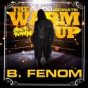 B. Fenom - The Warm Up mixtape cover art