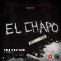 Pretty Boy Bam - El Chapo mixtape cover art