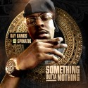 Ray Bands - Something Outta Nothing mixtape cover art