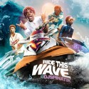 Ride This Wave mixtape cover art