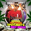 Rough Draft - Summer Explosion (Spotlights And Dry Kush) mixtape cover art