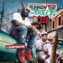 Runnin The Street 19 mixtape cover art