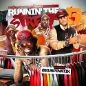 Runnin' The Street 5 mixtape cover art
