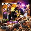 Runnin' The Street 8 (Hosted By Cap 1) mixtape cover art