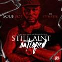 Soufboi - Still Ain't Satisfied mixtape cover art
