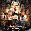 Street Runnaz 50 (Hosted By Yo Gotti) mixtape cover art