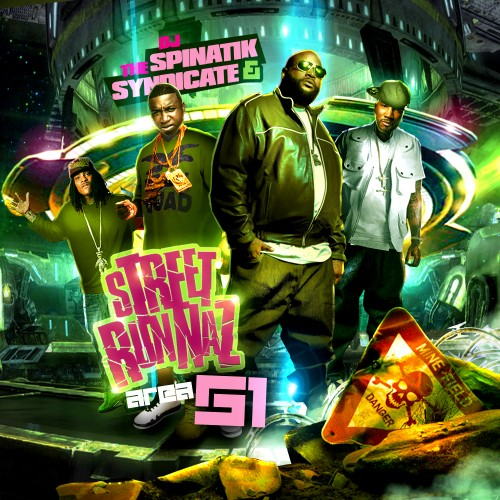 DJ Spinatik & The Syndicate - Street Runnaz Area 51 Mixtape